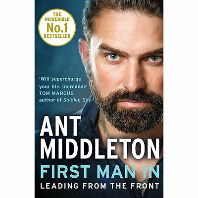 First Man In: Leading from the Front (Paperback) Book, Ant Middleton | Brand New