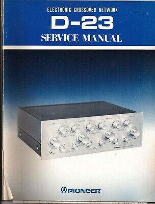 Pioneer D-23 Original Service Manual. Money Back Guaranty