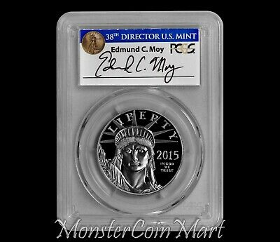 2015-W $100 Platinum Statue of Liberty PCGS PR70DCAM FIRST STRIKE - MOY SIGNED!!