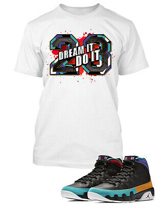 62175647c96 Graphic T shirt To match Air Jordan 9 Dream It Do It Shoe Mens Tee Shirt