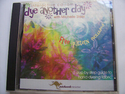Dye another Day with Michelle Steel interactive CD rom - fabric dying