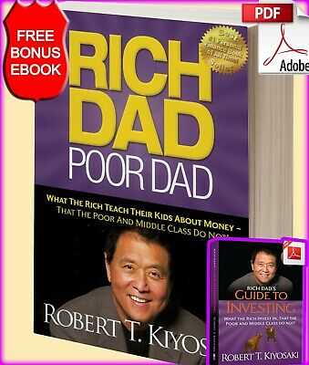 Rich Dad Poor Dad - Robert T. Kiyosaki [PDF] + Bonus Guide to Investing ebook