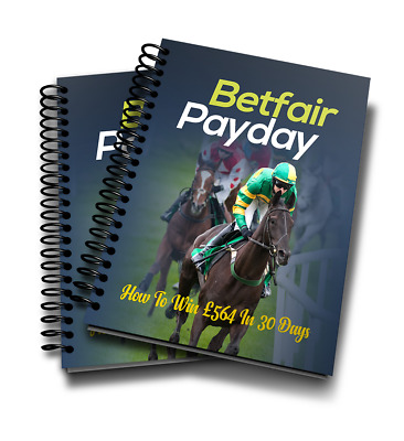 Betfair Payday System To Win £564 In 30 Days