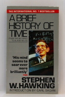 A Brief History Of Time: From Big Bang To Black Holes by Stephen Hawking.