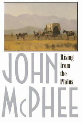 NEW - Rising from the Plains (Annals of the Former World) by McPhee, John