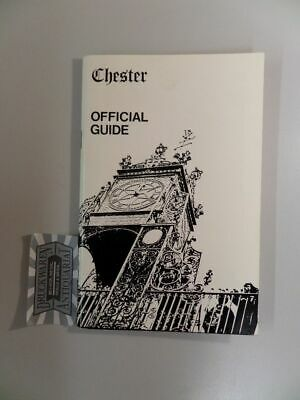 Chester - Official Guide. Roman remains, remarkable walls, unique rows, ancient
