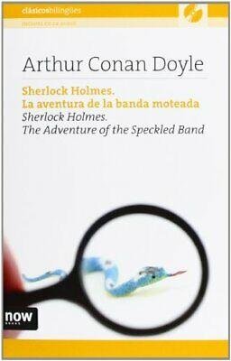 Sherlock Holmes. La Aventura De La Banda Moteada (The Adventure Of The Speckled