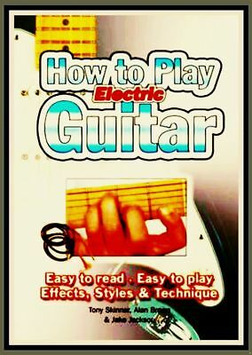 E-GUITAR PLAYER METHOD 386 Pages Book A-Z Tab Chords Scales Fingerpicking & Plek