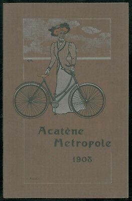 ORIGINAL Catalogue LA METROPOLE 1908 ACATENE Cycles Bicyclettes Vélos Brochure