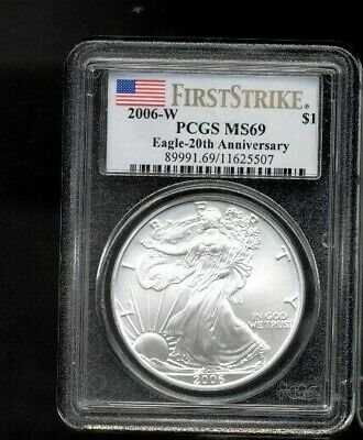 2006-W PCGS MS69 First Strike Silver Eagle 1oz. .999 Fine Silver $1 #5507