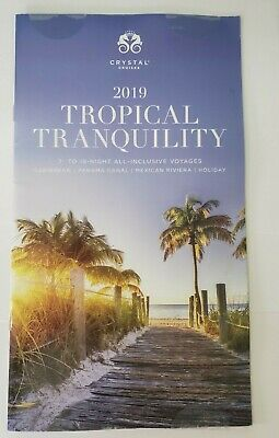 2019 Crystal Cruises TROPICAL TRANQUILITY Travel Cruises NEW!