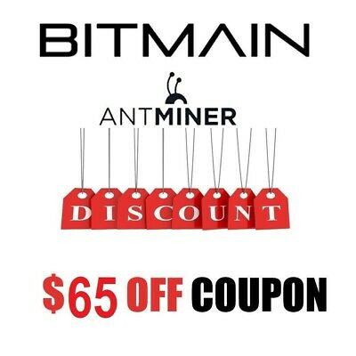 65 $ USD Bitmain Antminer Coupon