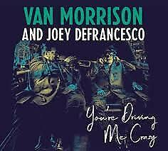 001039 Van Morrison And Joey Defrancesco - You're Driving Me Crazy (CD x 1)