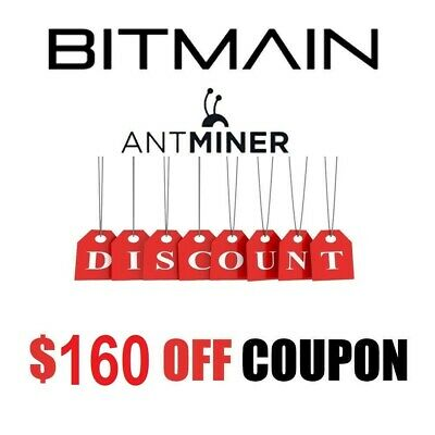 160 $ USD Bitmain Antminer Coupon
