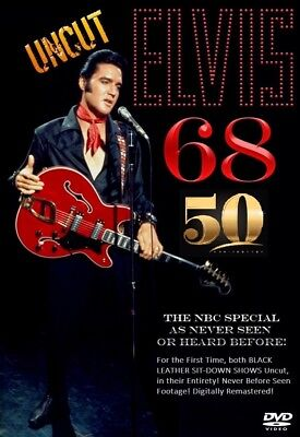 ELVIS 68_UNCUT_50th Anniversary Edition DVD_Features Both Complete Sitdown Shows