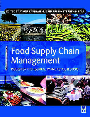 Food Supply Chain Management: Issues for the Hospitality and Retail Sectors, , G