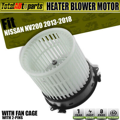 HVAC Blower Motor w// Fan Cage for 2013-2018 Nissan NV200 27226-3LM0A 27226-9SH0C