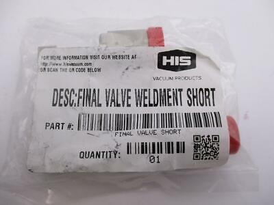 HIS Vacuum Products Swagelok Micro-Fit 6LW P, Final Valve Weldment Short, NEW