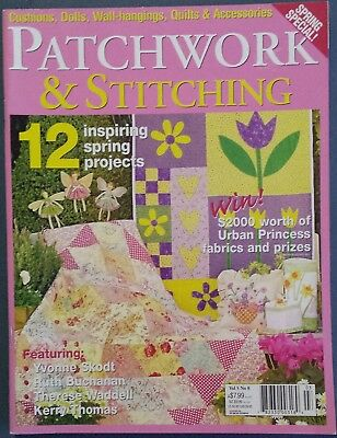 Patchwork & Stithing Magazine Vol.5 No.8, Cushions, Dolls, Wall-hangs, Quilts
