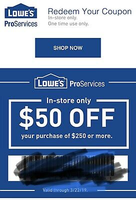 Lowes $50 Off $250 1COUPON-Fast Delivery In-Store