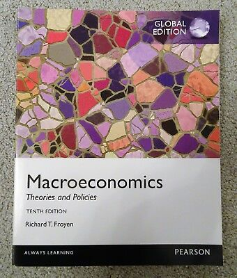BRAND NEW Macroeconomics: Theories and Policies, Richard T. Froyen 10th ed. 2012