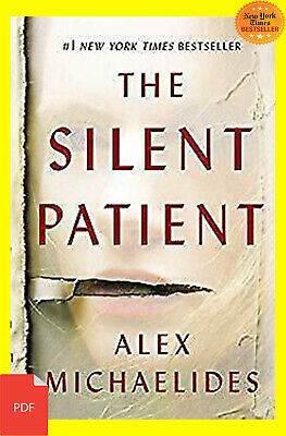 THE SILENT PATIENT BY ALEX MICHAELIDES PDF great book for reader