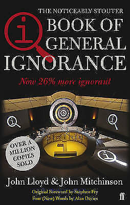 QI: The Book of General Ignorance (The Noticeably Stouter Edition), John Mitchin