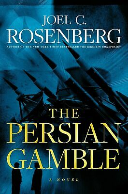 THE PERSIAN GAMBLE by Joel C. Rosenberg (2019, Hardcover, First Edition)