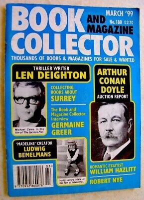 BOOK & MAGAZINE COLLECTOR Mar 1999 180 Len Deighton Germaine Greer Conan Doyle