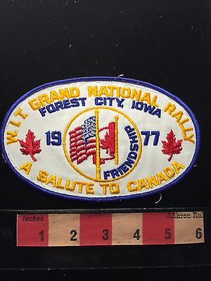WIT Vtg 1977 Grand National Rally Salute To Canada ~ Forest City Iowa Patch 68U9