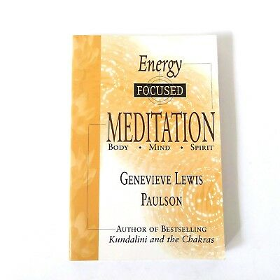 ENERGY FOCUSED MEDITATION: Body Mind Spirit Genevieve Paulson Spiritual