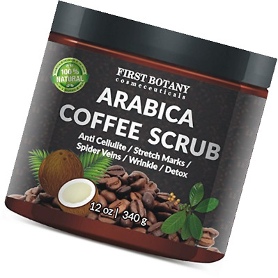 First Botany Cosmeceuticals Natural Arabica Coffee Scrub 12 Oz. With Organic, Co