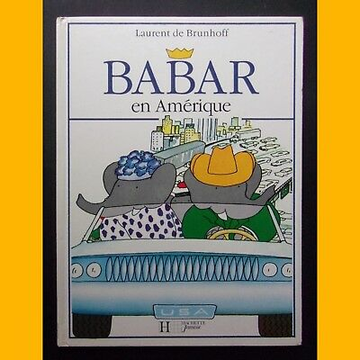 BABAR EN AMÉRIQUE Laurent de Brunhoff 1990