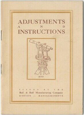 1921 Adjustments and Instructions for Buff & Buff Surveyor's Transits & Levels