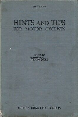 Hints And Tips For Motor Cyclists Hardback Book 11th Edition 1940