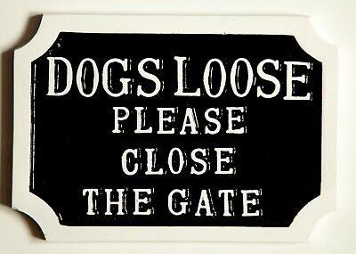 Dogs Loose Please Close The Gate Not Beware Of The Dog Cast Aluminium Sign