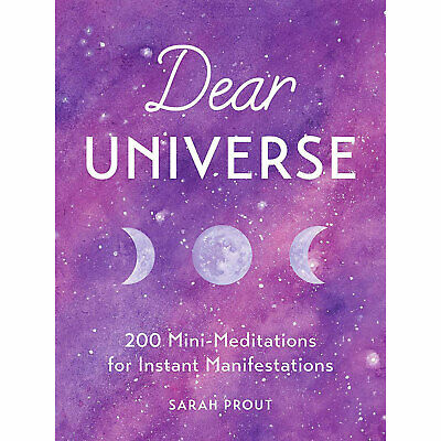 Dear Universe: 200 Mini Meditations (Book by Sarah Prout) | Get by Release 02/04