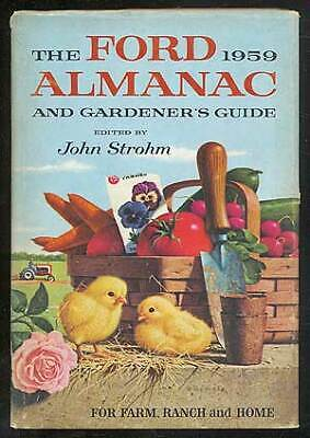 JOHN STROHM / FORD 1959 ALMANAC AND GARDENER'S GUIDE FOR FARM RANCH AND HOME 1st