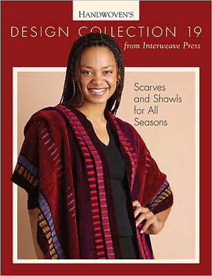 Handwoven's Design Collection 19: Scarves and Shawls ~ LAST ONE