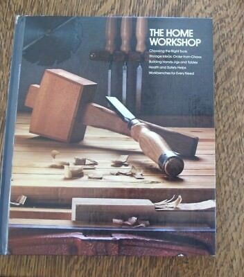 Vintage Time-Life 1980 The Home Workshop Hardcover