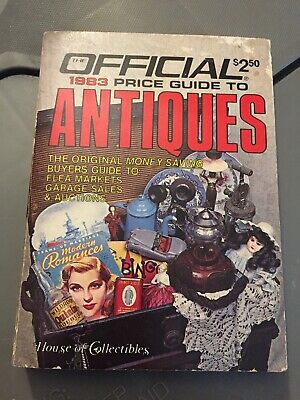 The Official 1983 Price Guide To Antiques - House Of Collectibles Paperback Book