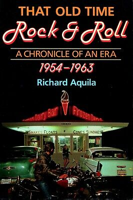 That Old Time Rock & Roll Chronicle Of An Era 1954-1963 1St Printing Excellent
