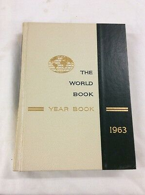 World Book Encyclopedia 1963 Yearbook - Review of Events in 1962 Birthday Gift