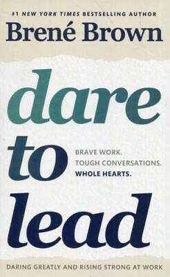 Dare to Lead: Bold Work. Tough Conversations by Brene Brown (Paperback, 2018)