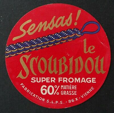 Etiquette fromage LE SCOUBIDOU Vienne French cheese label