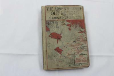true 1920 The Adventures of Old Mr. Toad Thornton W Burgess bedtime story books