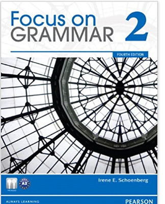 Focus on Grammar 2,  By Irene Schoenberg, With CD ROM 4th. Edition (2012, Paperb