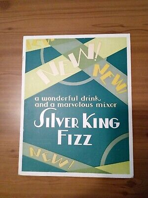 1920's SILVER KING FIZZ MARVELOUS MIXER  BOTTLE DRINK SODA SIGN ADVERTISEMENT