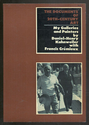 Daniel-Henry KAHNWEILER / Documents of 20th-Century Art My Galleries 1st Edition