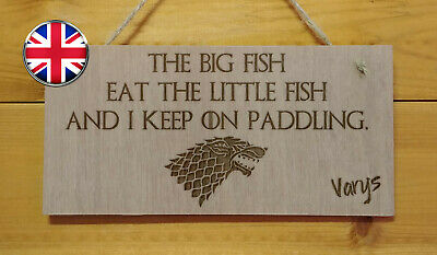 GAME OF THRONES.BIG fish eat LITTLE FISH Engraved Plaque.TV show.Varys quote